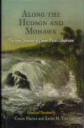 Book cover: Along the Hudson and Mohawk: The 1790 Journey of Count Paolo Andreani